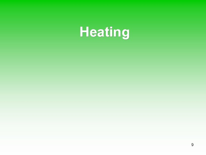 Heating 9