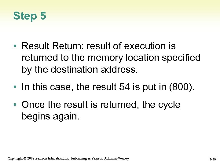 Step 5 • Result Return: result of execution is returned to the memory location