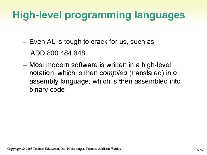 High-level programming languages – Even AL is tough to crack for us, such as