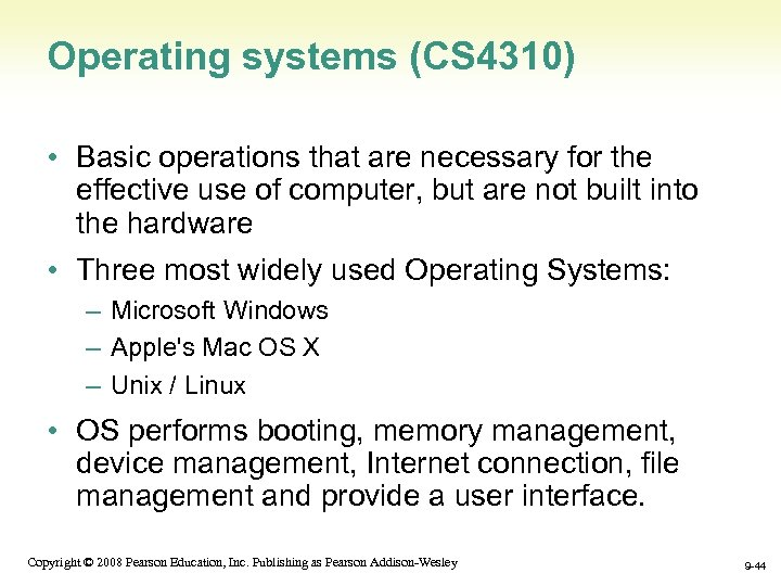 Operating systems (CS 4310) • Basic operations that are necessary for the effective use