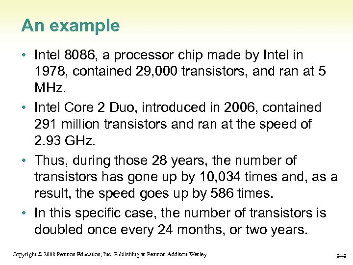 An example • Intel 8086, a processor chip made by Intel in 1978, contained
