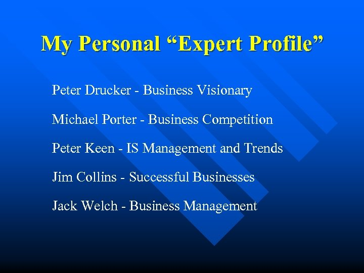 "My Personal ""Expert Profile"" Peter Drucker - Business Visionary Michael Porter - Business Competition"