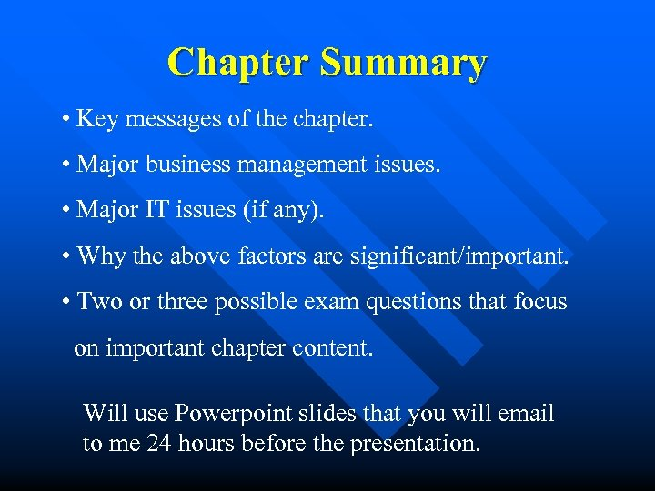 Chapter Summary • Key messages of the chapter. • Major business management issues. •