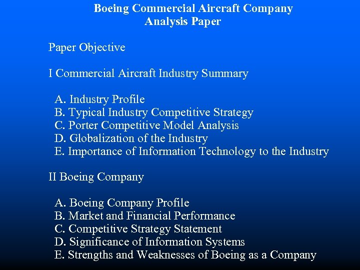 Boeing Commercial Aircraft Company Analysis Paper Objective I Commercial Aircraft Industry Summary A. Industry