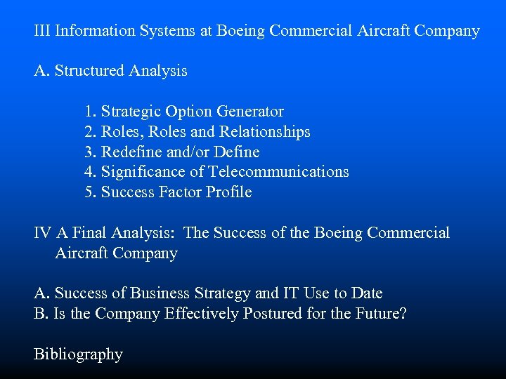 III Information Systems at Boeing Commercial Aircraft Company A. Structured Analysis 1. Strategic Option