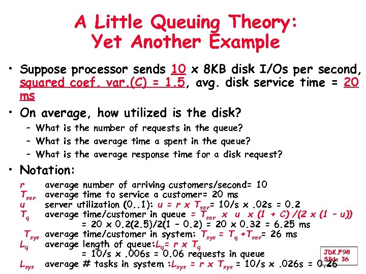 A Little Queuing Theory: Yet Another Example • Suppose processor sends 10 x 8