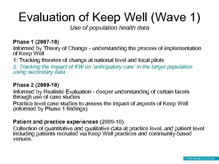 Evaluation of Keep Well (Wave 1) Use of population health data Phase 1 (2007