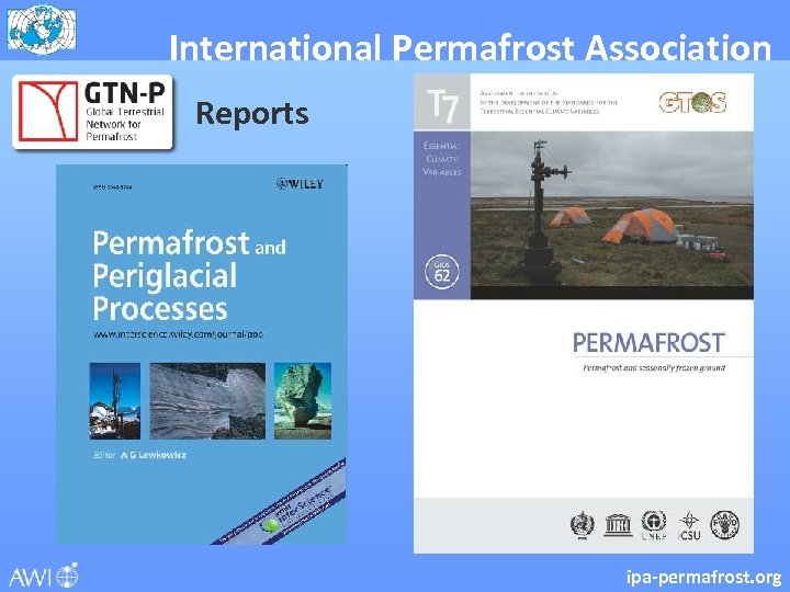 International Permafrost Association Reports ipa-permafrost. org