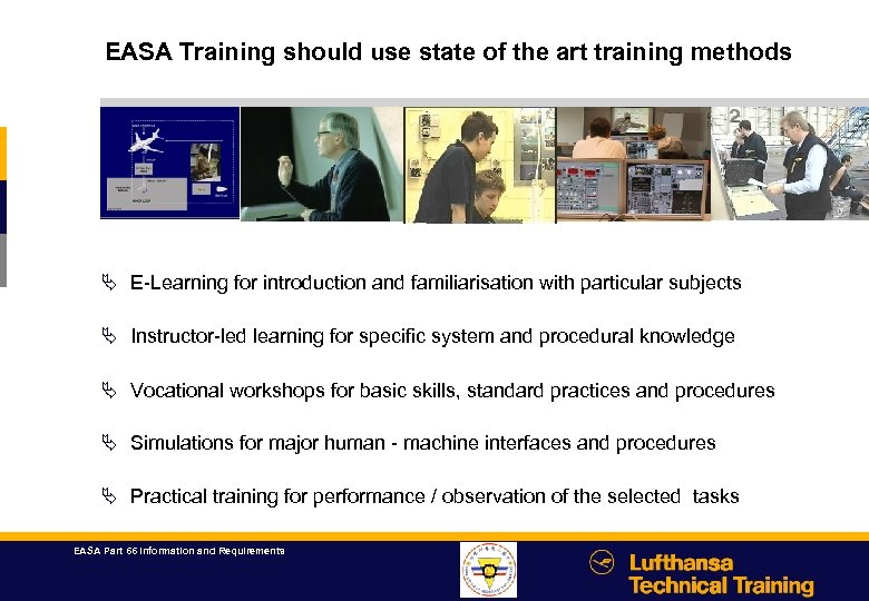 EASA Training should use state of the art training methods hier bitte Film platzieren
