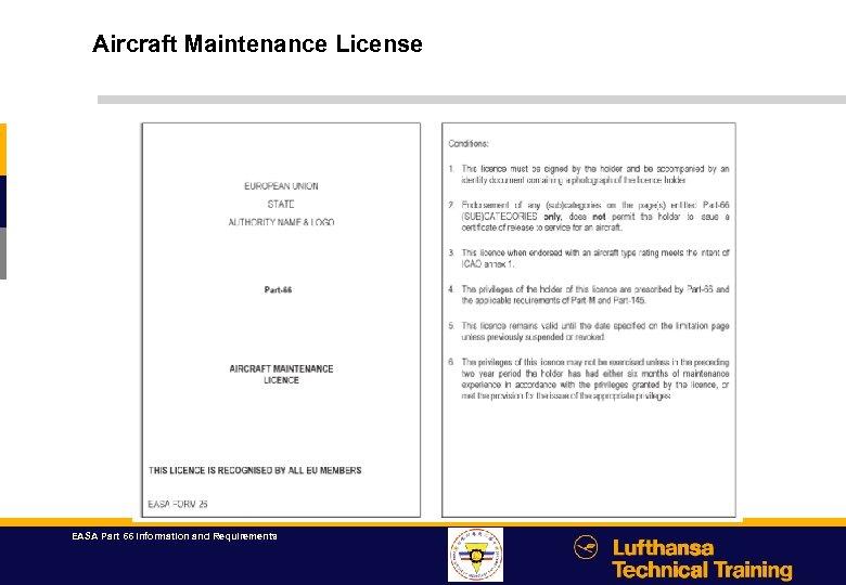 Aircraft Maintenance License EASA Part 66 Information and Requirements