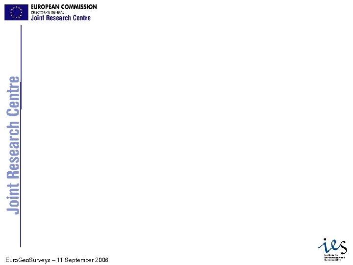 23 Euro. Geo. Surveys – 11 September 2006