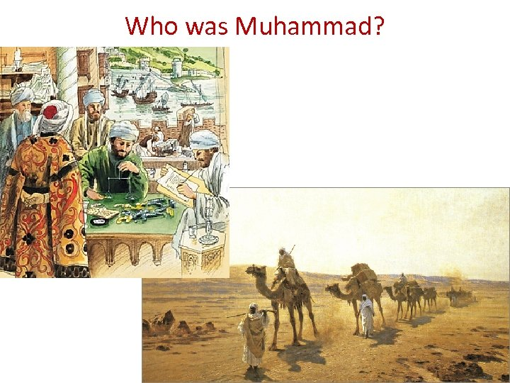 Who was Muhammad?