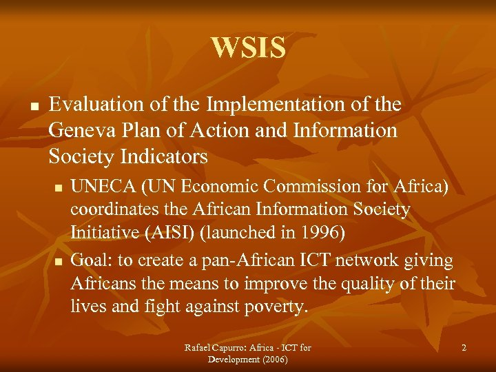 WSIS n Evaluation of the Implementation of the Geneva Plan of Action and Information
