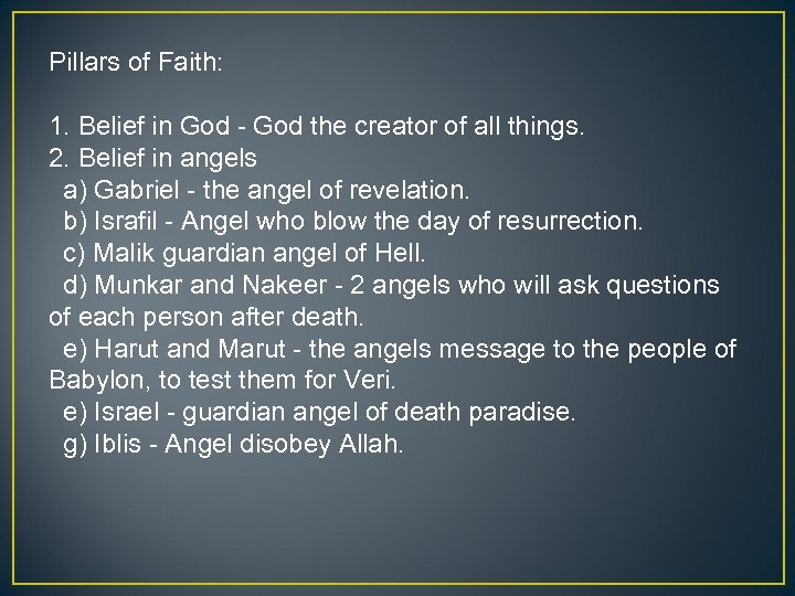 Pillars of Faith: 1. Belief in God - God the creator of all things.