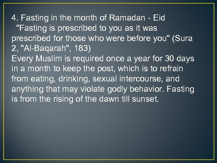 4. Fasting in the month of Ramadan - Eid