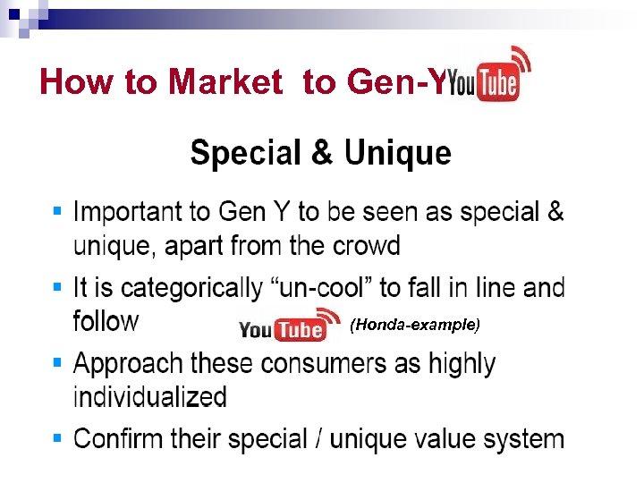 How to Market to Gen-Yer's (Honda-example)