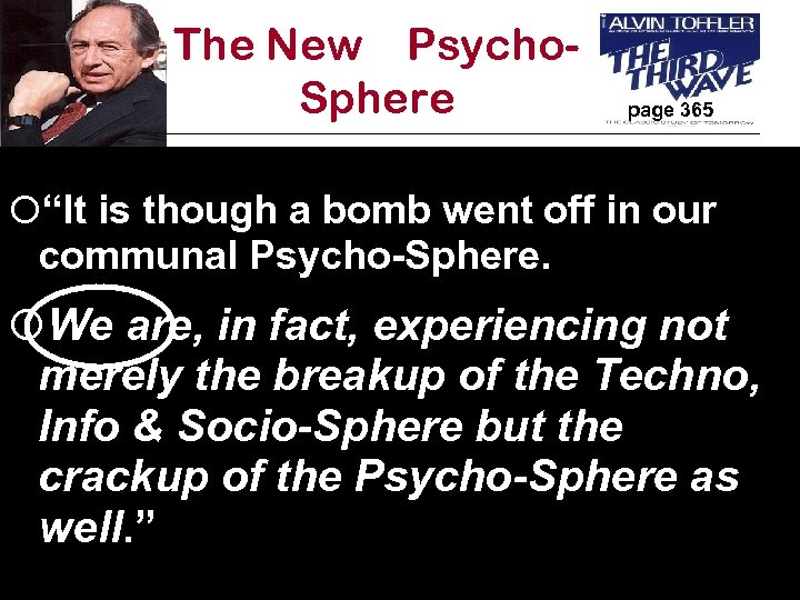"""The New Psycho. Sphere page 365 ¡""""It is though a bomb went off in"""