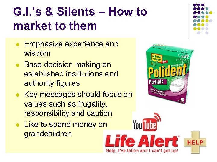 G. I. 's & Silents – How to market to them l l Emphasize
