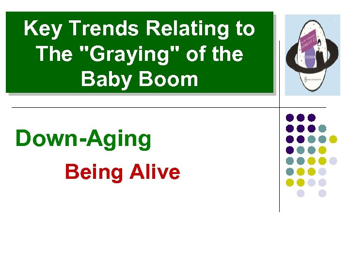 Key Trends Relating to The