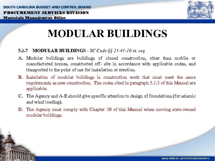PROCUREMENT SERVICES DIVISION Materials Management Office MODULAR BUILDINGS 5. 1. 7 MODULAR BUILDINGS -