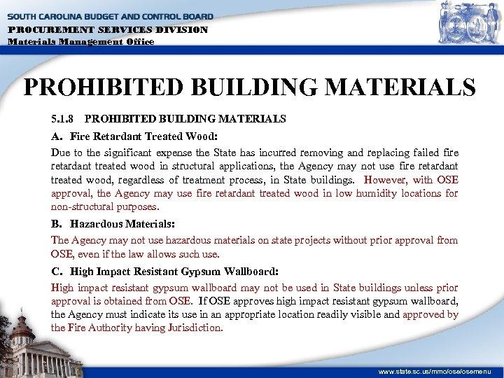PROCUREMENT SERVICES DIVISION Materials Management Office PROHIBITED BUILDING MATERIALS 5. 1. 8 PROHIBITED BUILDING
