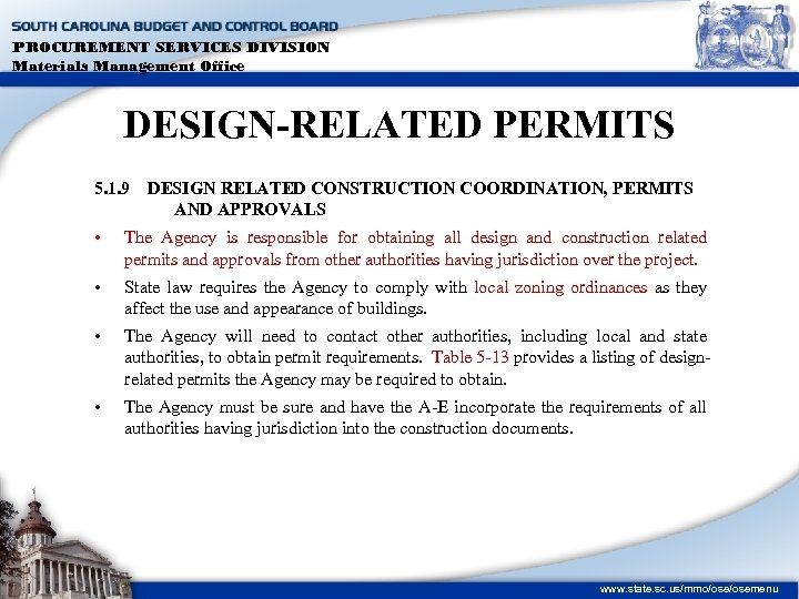 PROCUREMENT SERVICES DIVISION Materials Management Office DESIGN-RELATED PERMITS 5. 1. 9 DESIGN RELATED CONSTRUCTION