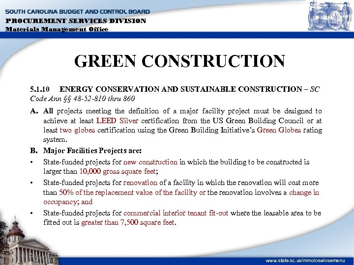 PROCUREMENT SERVICES DIVISION Materials Management Office GREEN CONSTRUCTION 5. 1. 10 ENERGY CONSERVATION AND