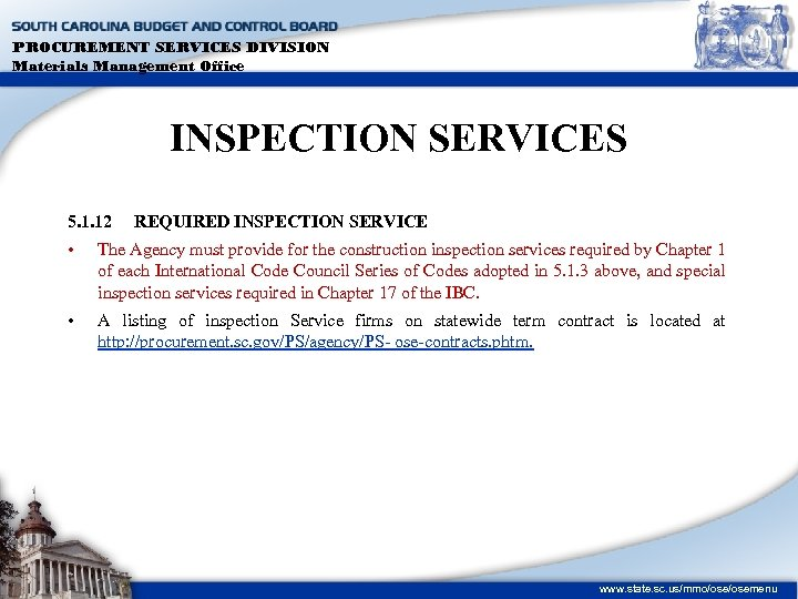 PROCUREMENT SERVICES DIVISION Materials Management Office INSPECTION SERVICES 5. 1. 12 REQUIRED INSPECTION SERVICE