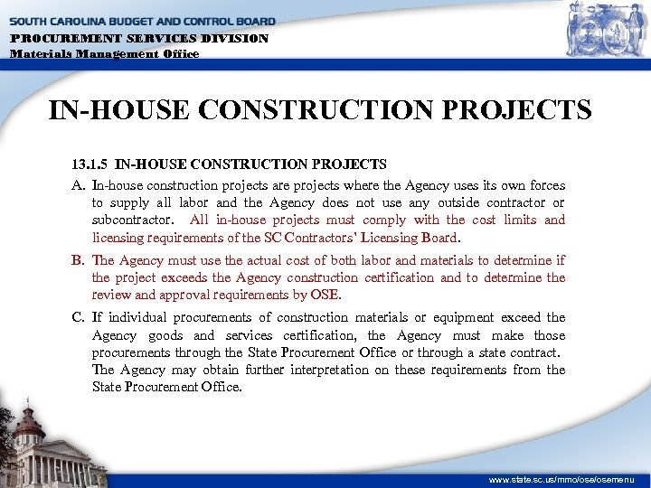PROCUREMENT SERVICES DIVISION Materials Management Office IN-HOUSE CONSTRUCTION PROJECTS 13. 1. 5 IN-HOUSE CONSTRUCTION