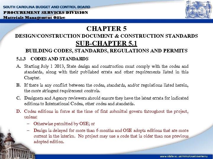 PROCUREMENT SERVICES DIVISION Materials Management Office CHAPTER 5 DESIGN/CONSTRUCTION DOCUMENT & CONSTRUCTION STANDARDS SUB-CHAPTER