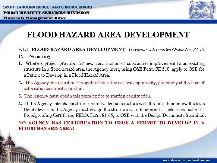 PROCUREMENT SERVICES DIVISION Materials Management Office FLOOD HAZARD AREA DEVELOPMENT 5. 1. 4 FLOOD