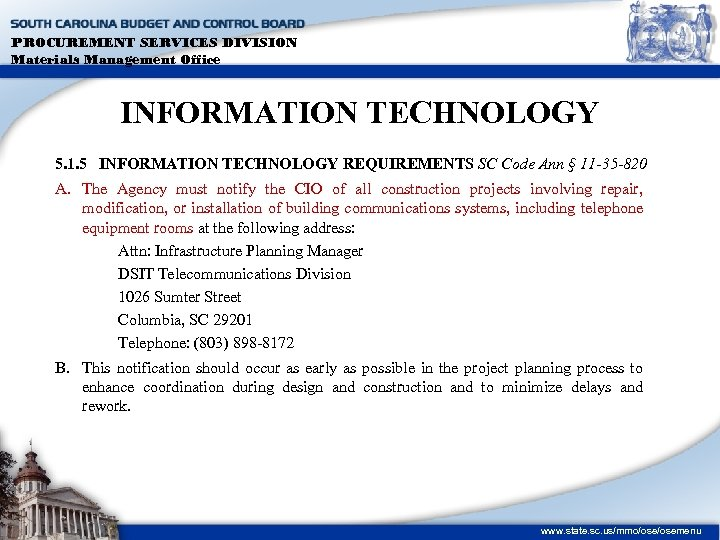 PROCUREMENT SERVICES DIVISION Materials Management Office INFORMATION TECHNOLOGY 5. 1. 5 INFORMATION TECHNOLOGY REQUIREMENTS