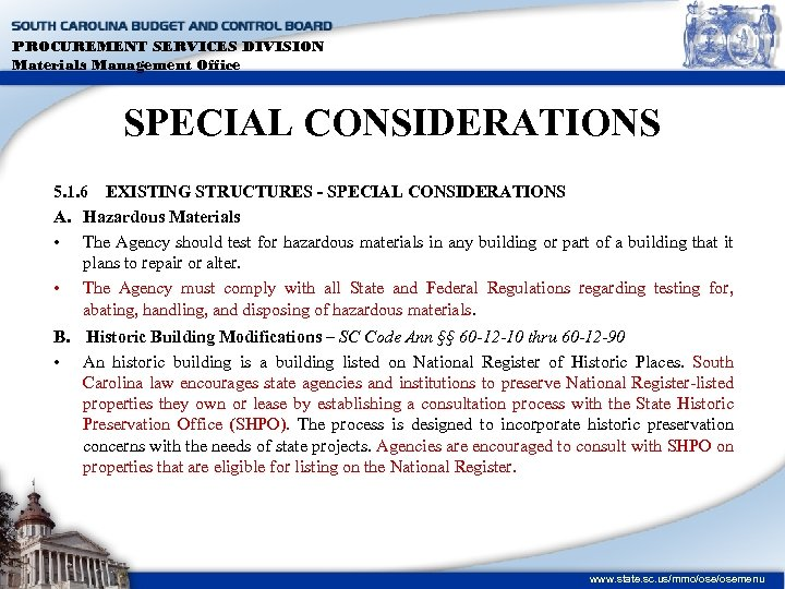 PROCUREMENT SERVICES DIVISION Materials Management Office SPECIAL CONSIDERATIONS 5. 1. 6 EXISTING STRUCTURES -