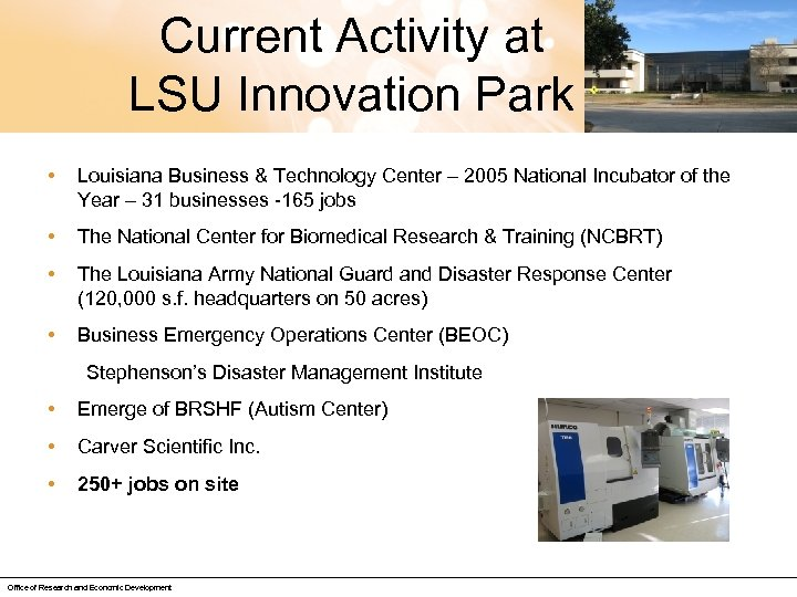 Current Activity at LSU Innovation Park • Louisiana Business & Technology Center – 2005