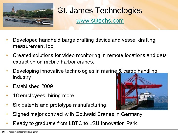 St. James Technologies www. stjtechs. com • Developed handheld barge drafting device and vessel