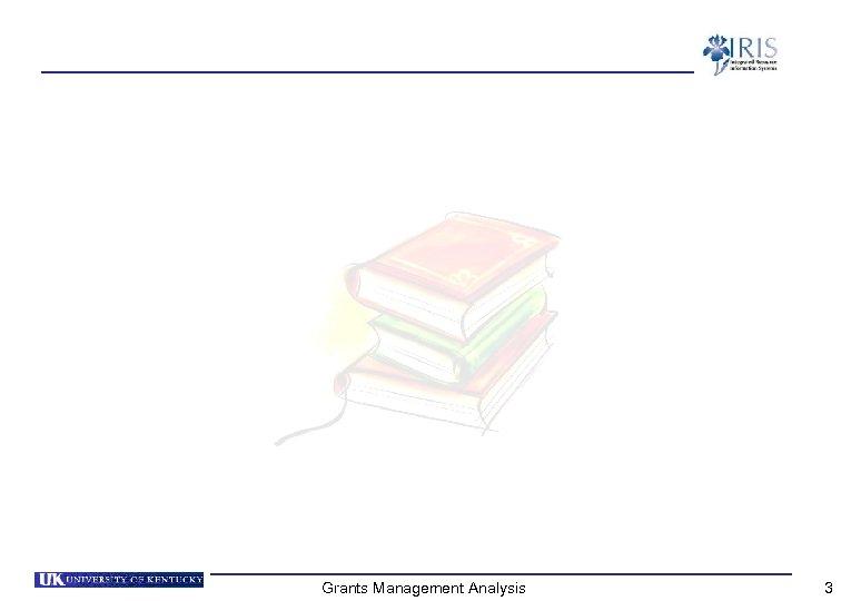 Grants Management Analysis 3