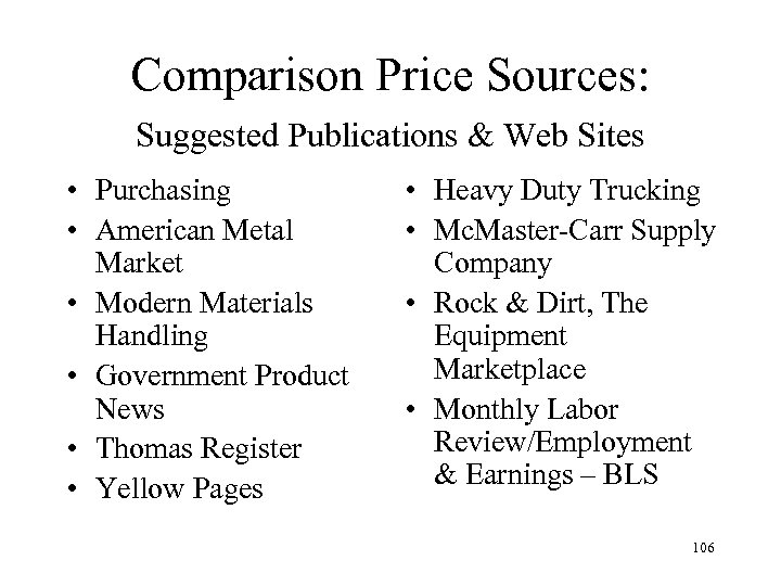 Comparison Price Sources: Suggested Publications & Web Sites • Purchasing • American Metal Market