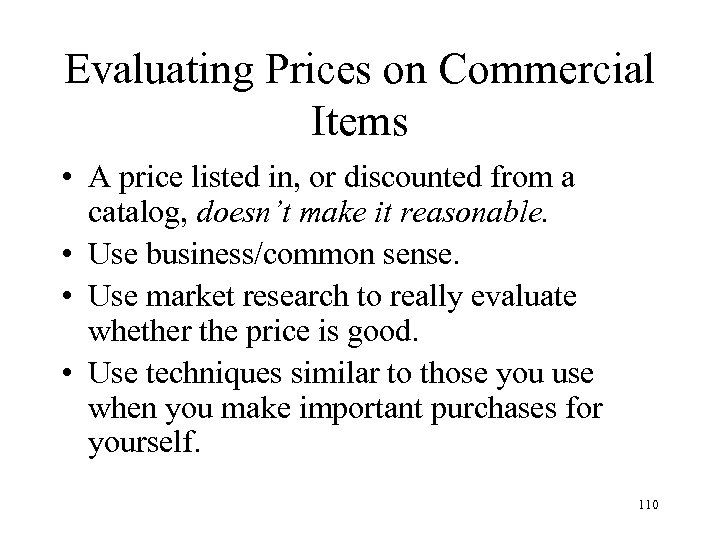 Evaluating Prices on Commercial Items • A price listed in, or discounted from a