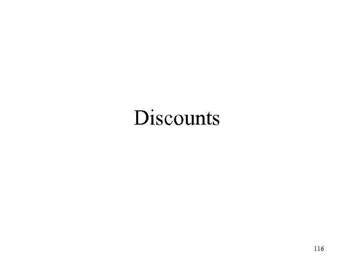 Discounts 116
