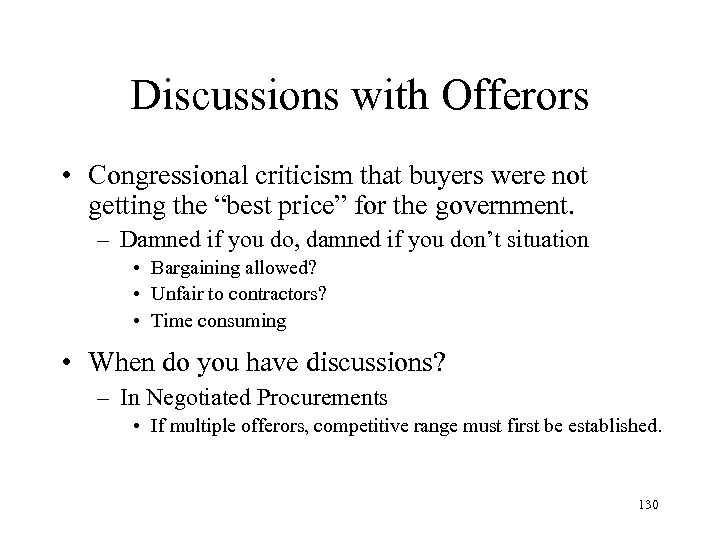 """Discussions with Offerors • Congressional criticism that buyers were not getting the """"best price"""""""
