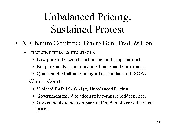 Unbalanced Pricing: Sustained Protest • Al Ghanim Combined Group Gen. Trad. & Cont. –