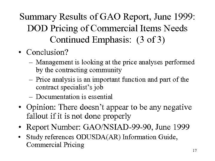 Summary Results of GAO Report, June 1999: DOD Pricing of Commercial Items Needs Continued