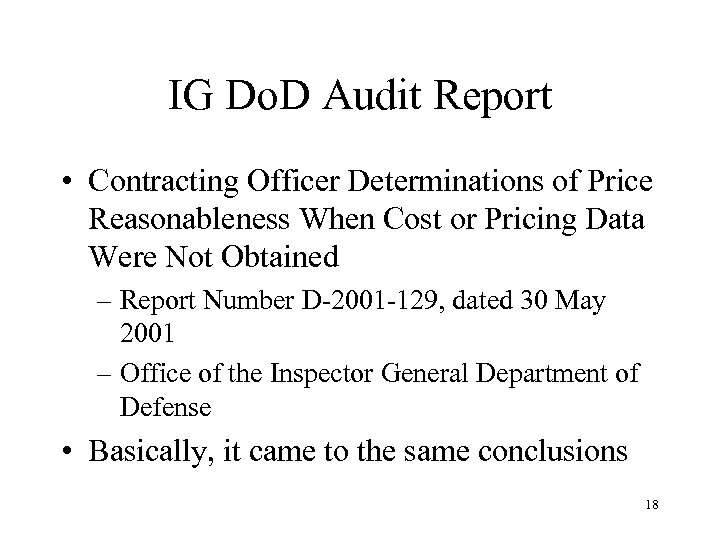 IG Do. D Audit Report • Contracting Officer Determinations of Price Reasonableness When Cost