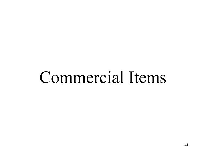 Commercial Items 41