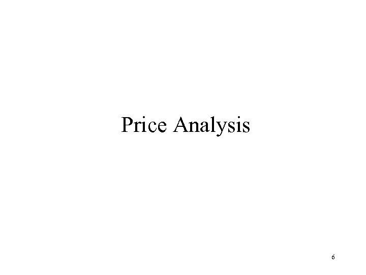 Price Analysis 6