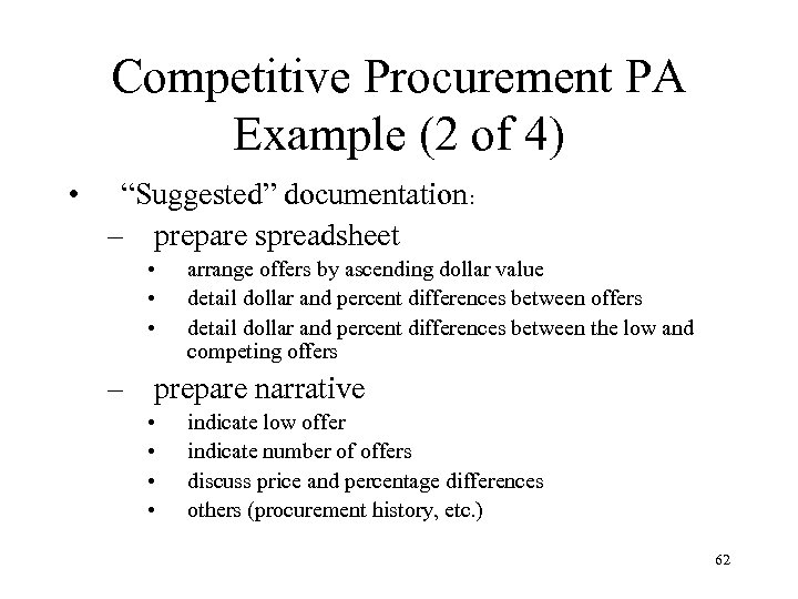 """Competitive Procurement PA Example (2 of 4) • """"Suggested"""" documentation: – prepare spreadsheet •"""