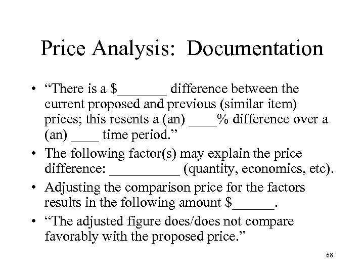 """Price Analysis: Documentation • """"There is a $_______ difference between the current proposed and"""