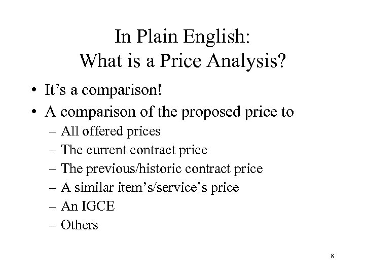 In Plain English: What is a Price Analysis? • It's a comparison! • A