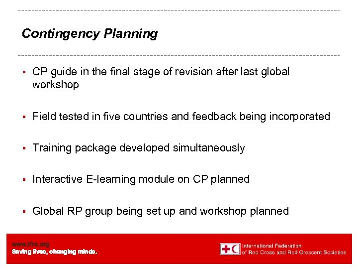 Contingency Planning § CP guide in the final stage of revision after last global