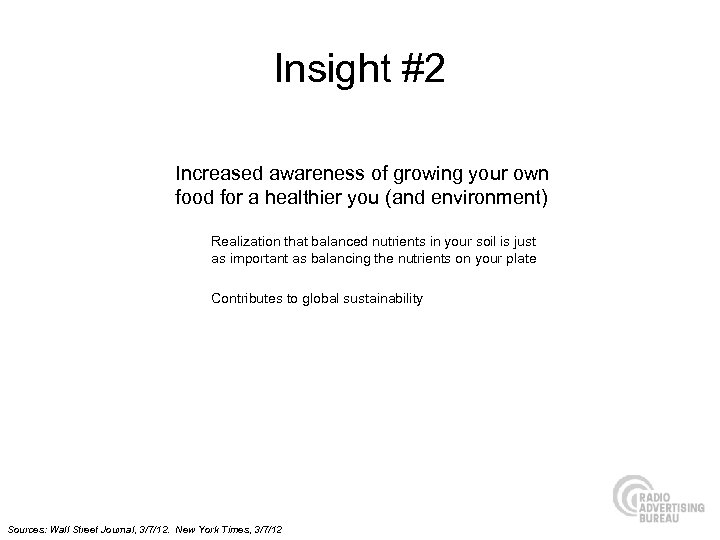 Insight #2 Increased awareness of growing your own food for a healthier you (and